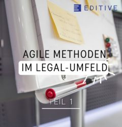 Agilität Srum EDITIVE Legal Tech