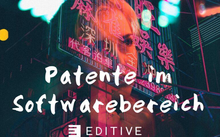 EDITIVE: Patente im Softwarebereich